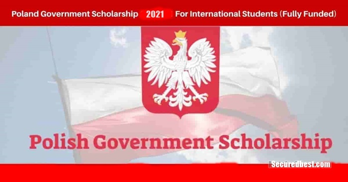 Fully Funded 2021 Polish Government Scholarship Application
