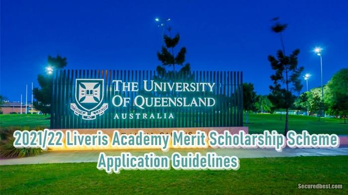 2021/22 Liveris Academy Merit Scholarship Scheme: Application Guidelines