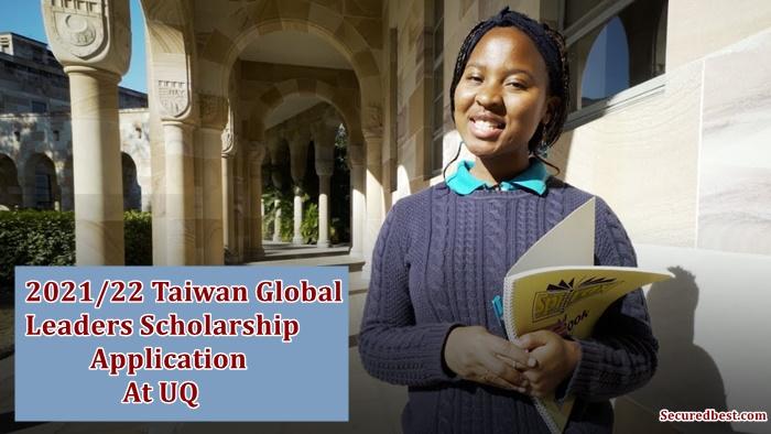 University Of Queensland: 2021/22 Taiwan Global Leaders Scholarship Application